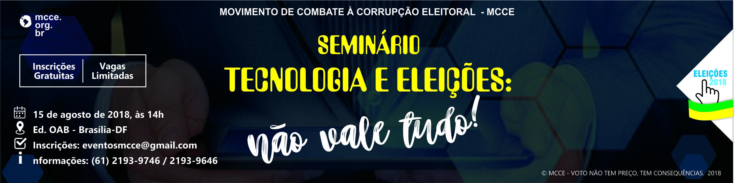 Seminário Tecnologia e Eleições: Não Vale Tudo!